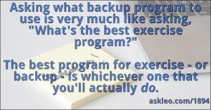 What Backup Program Should I Use? - Ask Leo!