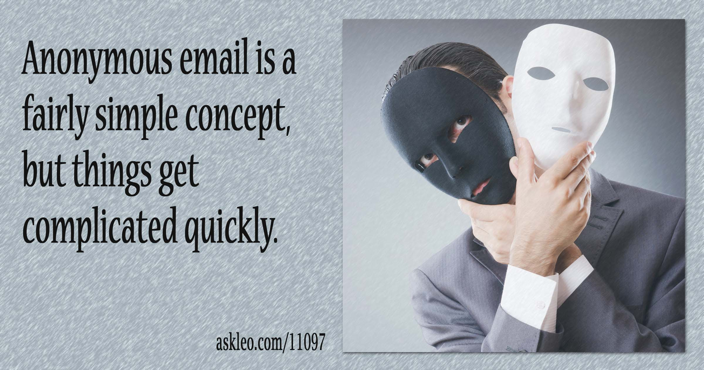How Can I Send Anonymous Email? - Ask Leo!