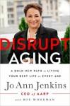 Disrupting Aging