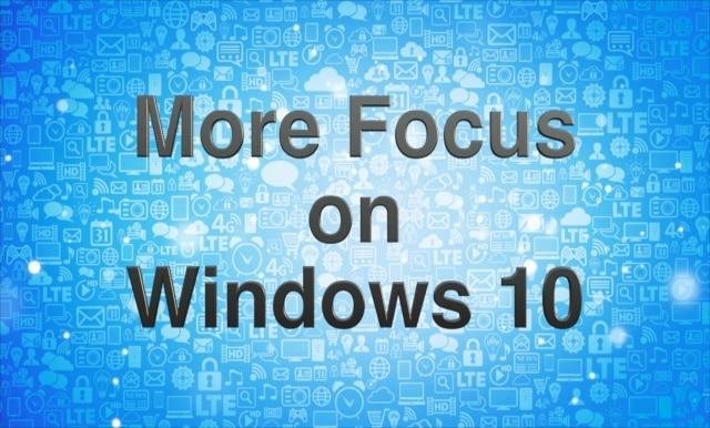 More Focus on Windows 10 - Ask Leo!
