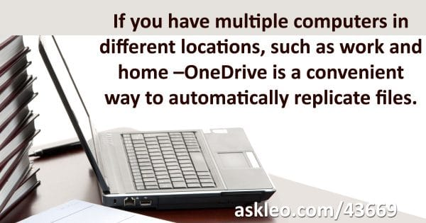 Half a Dozen Uses for OneDrive - Ask Leo!